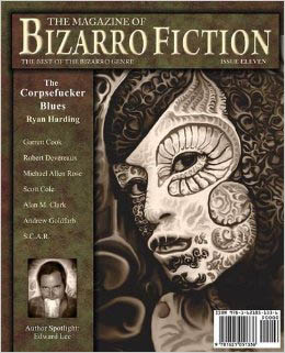 The Magazine of Bizarro Fiction #11