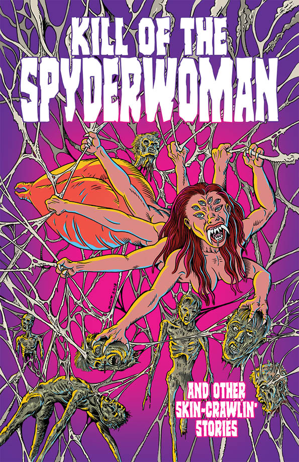 Kill of the Spyderwoman and Other Skin-Crawlin' Stories graphic novel book cover