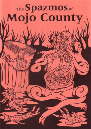 book cover - The Spazmos of Mojo County #1